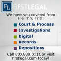 First Legal - We have you covered from File thru Trial!